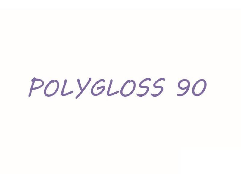 POLYGLOSS 90